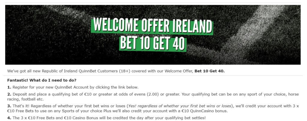 Welcome Offer Ireland - Bet 10 Get 40 - Terms and Conditions apply, read below
